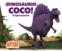 ¡Dinosaurio Coco! El Spinosaurus