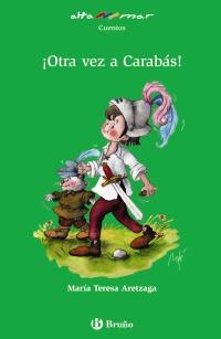 �Otra vez a Carab�s!