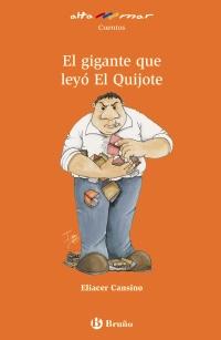 El gigante que ley� El Quijote