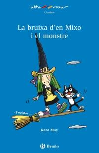 La bruixa de Mixo i el monstre