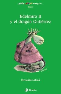Edelmiro II y el drag�n Guti�rrez