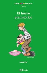 El huevo prehist�rico