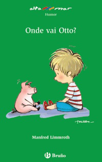 Onde vai Otto?