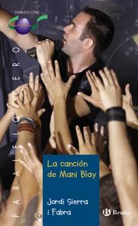 La canci�n de Mani Blay