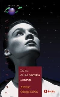 La luz de las estrellas muertas (ebook)