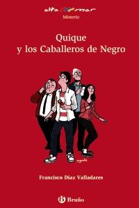 Resultado de imagen de Quique y los Caballeros de Negro, Francisco Díaz Valladares