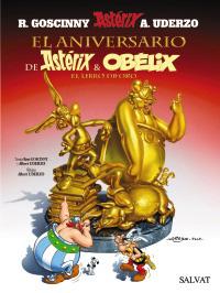 El aniversario de Ast�rix y Ob�lix. El libro de oro
