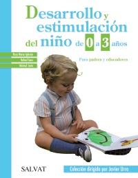 Desarrollo y estimulaci�n del ni�o de 0 a 3 a�os
