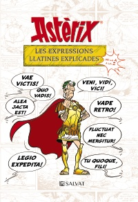 Astèrix. Les expressions llatines explicades
